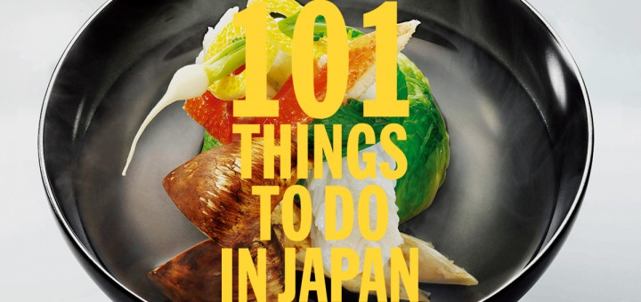 101 things to do in Japan - Time Out Tokyo